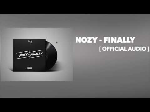 Nozy -  Finally [ Official Audio ]