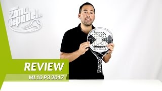 video Review Pala de pádel Nox ML10 P.3 2017