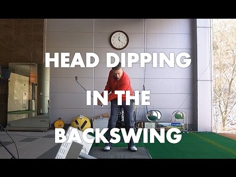 Golf Lesson – Head Dipping In The Backswing