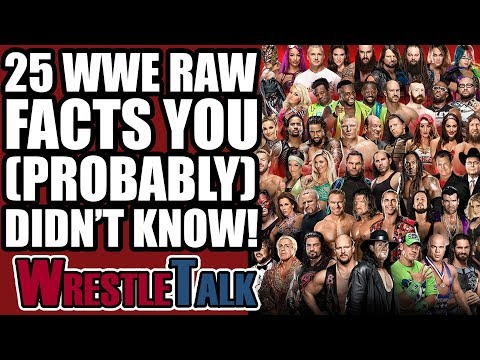 25 FASCINATING WWE Raw Facts You (Probably) DIDN'T KNOW!
