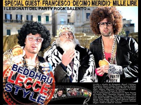 BEDDHRU LECCE STYLE video ufficiale. feat. Paolo Perrone-Chevanton-parodia Gangnam Style