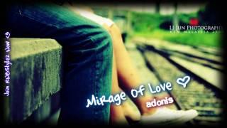 Download Lagu Adonis - Mirage Of Love Mp3