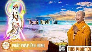 Hạnh Quan Âm - Thầy Thích Phước Tiến 2018 tại Đài Loan