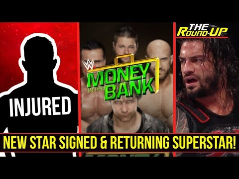 MAJOR CHANGES TO MONEY IN THE BANK!, Returning Superstar, & NEW STARS SIGNED - The Round Up