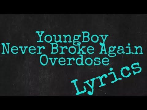 Video YoungBoy Never Broke Again - Overdose (Lyrics) download in MP3, 3GP, MP4, WEBM, AVI, FLV January 2017