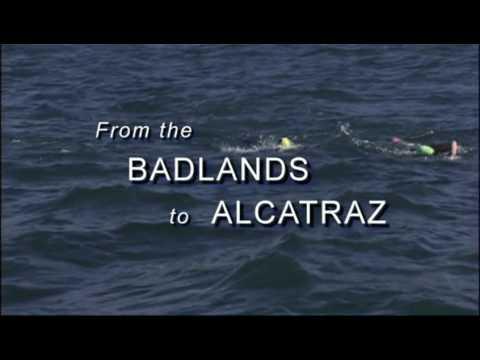 From the Badlands to Alcatraz