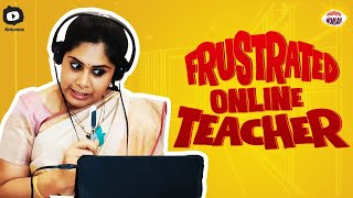 Frustrated Woman As Frustrated Online Teacher | Latest Telugu Web Series