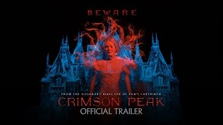 Crimson Peak - Official Teaser Trailer [HD]