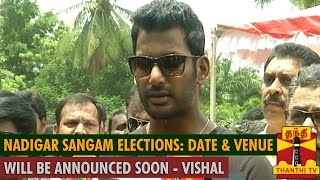 "Nadigar Sangam Elections : ""Venue and Date will be Announced in a Day or Two"" Kollywood News 03/09/2015 Tamil Cinema Online"