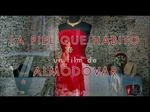 """Sortie aujourd'hui de """"La Piel que Habito"""", de Pedro Almodóvar"""