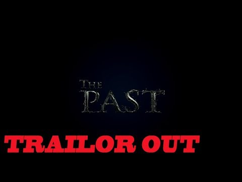 THE PAST TRAILER | TRUE STORY | PEACOCK MOTION FILMS