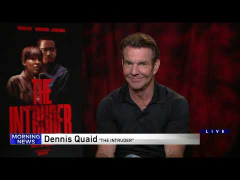 Dennis Quaid on playing a villain in 'The Intruder'