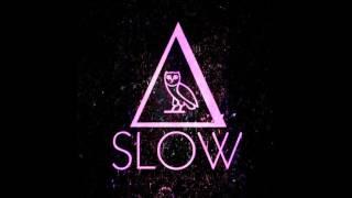Slow [alt-J + Drake]