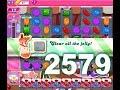 Candy Crush Saga Level 2579 (No boosters)