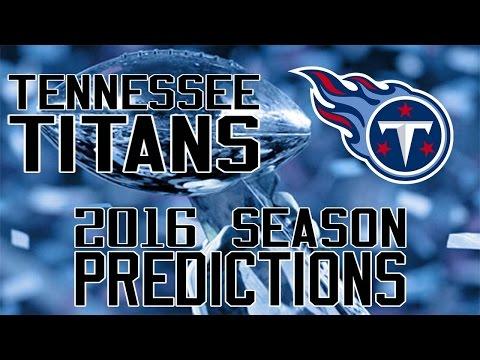 Tennessee Titans 2016 Season Predictions