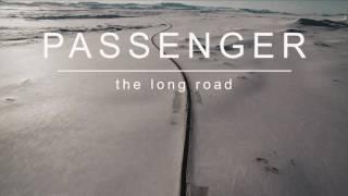 Passenger  The Long Road (Official Album Audio)
