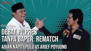 Video Debat Pilpres Tanpa Baper: Rematch Adian Napitupulu vs Arief Poyuono | Catatan Najwa MP3, 3GP, MP4, WEBM, AVI, FLV Juni 2019