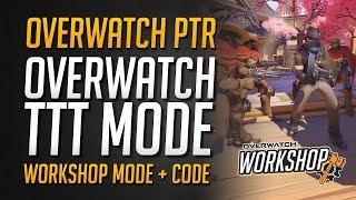OVERWATCH TTT GAME MODUS   TTT nun in Overwatch möglich   Overwatch Workshop Mode