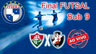 Campeonato Carioca de Futsal - Sub 9 Fluminense x Vasco Transmissão ao vivo do Jogo.