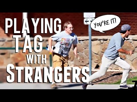 Playing Tag With Strangers