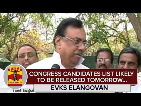 Congress-Candidates-List-likely-to-be-Released-Tomorrow--E-V-K-S-Elangovan--Thanthi-TV