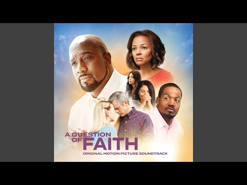 A Question of Faith Title Track
