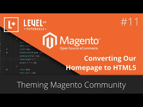 Magento Community Tutorials #35 – Theming Magento 11 – Converting Our Homepage to HTML5