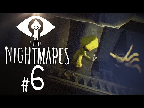 Little Nightmares #6 - Kick Those Gangly Arms