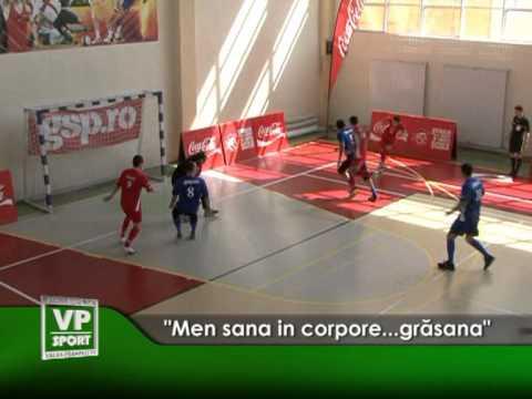"""Men sana in corpore…grasana""."