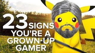23 Signs You're A Grown-Up Gamer