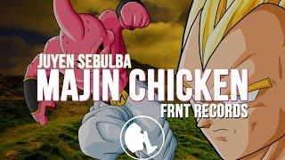 Juyen Sebulba  Majin Chicken Original Mix FRNT Records