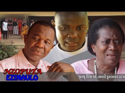 Nzoputa Ezinaulo Season 3 $ 4 - Nigeria Nollywood Igbo Movie 2017 Latest Igbo Movie