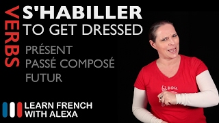 Alexa conjugates the French verb S'HABILLER (TO GET DRESSED) in the present, past and future tense. SUPPORT GUIDE and EXCLUSIVE VIDS at ► https://learnfrenchwithalexa.com. Test your French level with our partner KWIZIQ ► http://learnfren.ch/testyourlevel----------------------------------------------SUPPORT MY VIDEOS My Patreon page ► https://patreon.com/french----------------------------------------------RECOMMENDED PLAYLISTSCommon French Verbs playlist ► http://learnfren.ch/verbsLFWA----------------------------------------------MY LIVE LESSONSJoin my live lessons ► http://learnfren.ch/live-lessons----------------------------------------------MY LINKSMy Blog ► https://learnfrenchwithalexa.com/blogFacebook ► http://learnfren.ch/faceLFWATwitter ► http://learnfren.ch/twitLFWALinkedIn ► http://learnfren.ch/linkedinLFWANewsletter ► http://learnfren.ch/newsletterLFWAGoogle+ ► http://learnfren.ch/plusLFWAMy Soundcloud ► https://soundcloud.com/learnfrenchwithalexaT-Shirts ► http://learnfren.ch/tshirtsLFWA----------------------------------------------MORE ABOUT LEARN FRENCH WITH ALEXA'S 'HOW TO SPEAK' FRENCH VIDEO LESSONSAlexa Polidoro a real French teacher with many years' experience of teaching French to adults and children at all levels. People from all over the world enjoy learning how to speak French with Alexa's popular online video and audio French lessons. They're fun, friendly and stress-free! It's like she's actually sitting there with you, helping you along... Your very own personal French tutor.Please Like, Share and Subscribe if you enjoyed this video. Merci et Bisou Bisou xx----------------------------------------------Ready to take your French to the next level? Visit ► https://learnfrenchwithalexa.com to try out Alexa's popular French courses.