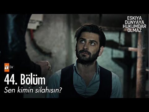 Video Sen kimin silahısın? - Eşkıya Dünyaya Hükümdar Olmaz 44. Bölüm - atv download in MP3, 3GP, MP4, WEBM, AVI, FLV January 2017