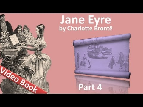 Part 4 - Jane Eyre Audiobook by Charlotte Bronte (Chs 17-20) (видео)