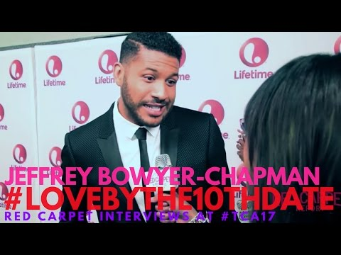 Jeffrey Bowyer-Chapman Interviewed At Lifetime's Love By The 10th Date Premiere Event #lifetimetv