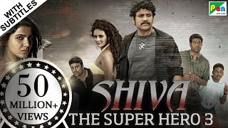 Video Shiva The Super Hero 3 | New Horror Hindi Dubbed Movie | Nagarjuna Akkineni, Samantha, Seerat Kapoor MP3, 3GP, MP4, WEBM, AVI, FLV Juni 2019