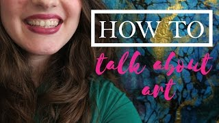 How to Talk about Art