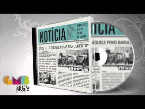 Khorus - Notícia (Disco Completo) | Zekap Music