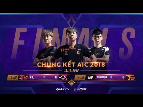 Chung Kết AIC 2018 - Garena Liên Quân Mobile - Thời lượng: 5:56:49.