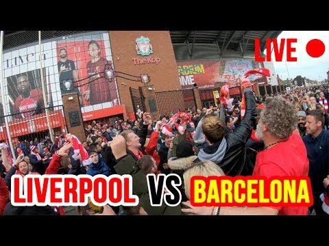 Liverpool vs Barcelona LIVE | CHAMPIONS LEAGUE SEMI FINAL 2019 | Fans Atmosphere at Anfield