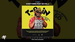 T-Pain - Let's Go Out (Boogaloo) [Everything Must Go Vol. 2]