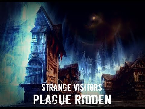 Video thumbnail for Strange Vistors – Plague Ridden – Episode 4