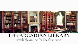 The Arcadian Library: Available online for the first time! View rare books and documents of the Arcadian Library focus exclusively on the shared cultural her...