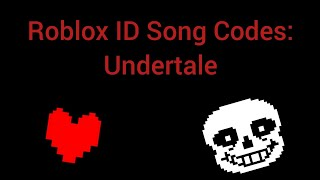 Video Undertale ID Song Codes For Roblox MP3, 3GP, MP4, WEBM, AVI, FLV Desember 2017