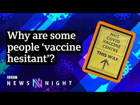 Coronavirus: What's behind vaccine-hesitancy? - BBC Newsnight
