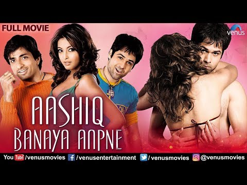 Aashiq Banaya Aapne Full Movie | Emraan Hashmi | Sonu Sood | Tanushree Dutta | Hindi Romantic Movie