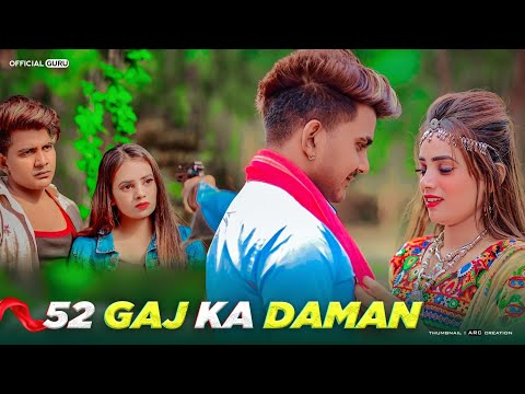 52 Gaj Ka Daman | Official Guru | Renuka Panwar | Cute Love Story | Latest Haryanvi Song 2020 | Guru