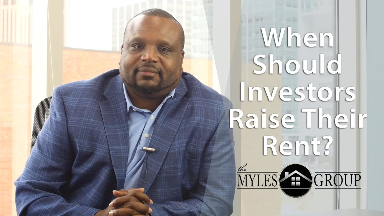 When Should You Raise Rent on Your Investment Property?