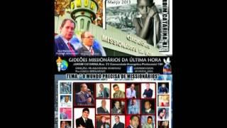 1º Congresso Internacional De Missões Gideões Missionários Da ùltima Hóra
